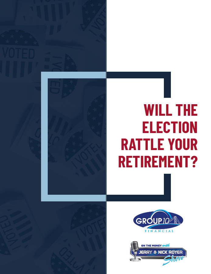 Will the Election Rattle Your Retirement ROYER